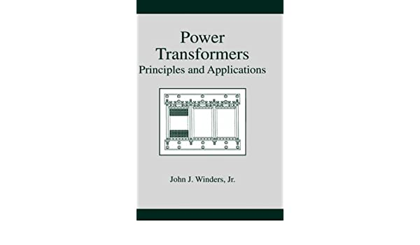 Power transformers principles and applications john j winders power transformers principles and applications john j winders jr ebook amazon fandeluxe Gallery