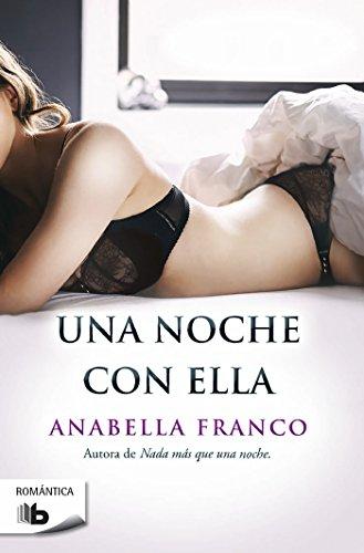 Una noche con ella (Spanish Edition) [Anabella Franco] (De Bolsillo)