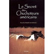 Secret des chuchoteurs américains [ancienne édition]