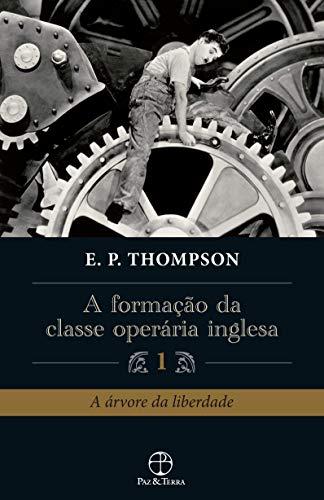 A formação da classe operária inglesa (Vol. 1)
