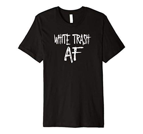 Mens FUNNY WHITE TRASH AF Costume Gift 2XL Black