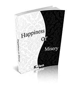 Happiness or Misery by [Jen, K.]