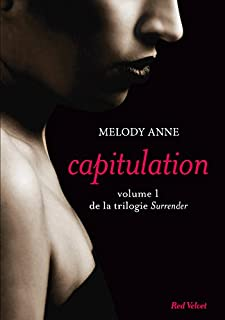 Surrender 01 : Capitulation, Anne, Melody