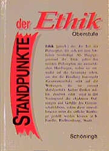 Standpunkte der Ethik: Schülerbuch