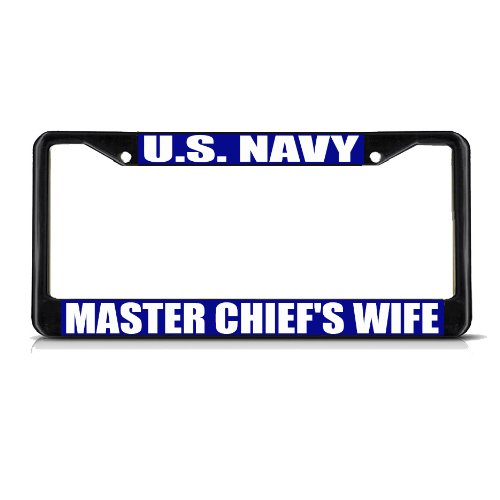 Chiefs Plastic License Plate - Fastasticdeals U.S. Navy Master CHIEF'S Wife Navy Black Metal License Plate Frame Tag Border