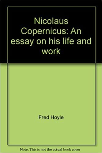 nicolaus copernicus an essay on his life and work fred hoyle  nicolaus copernicus an essay on his life and work fred hoyle 9780060119713 com books