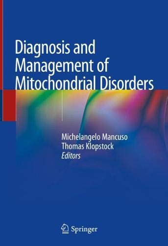 Diagnosis and Management of Mitochondrial Disorders (Mitochondrial Medicine)