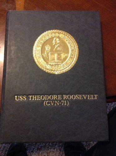 (USS Theodore Roosevelt CVN-71 Naval Aircraft Carrier Cruise Deployment Book)