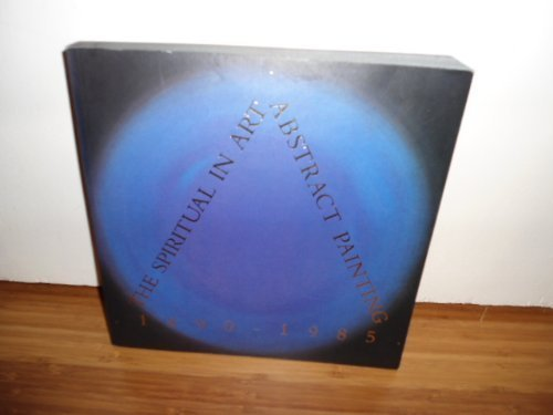 The Spiritual in Art: Abstract Painting 1890-1985 by Maurice Tuchman (1989-01-05)
