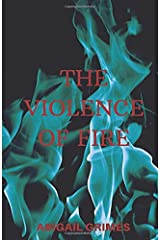 The Violence of Fire Paperback