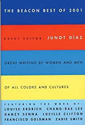 The Beacon Best of 2001: Great Writing by Women and Men of All Colors and Cultures