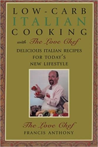 Low-Carb Italian Cooking: with The Love Chef
