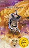 Prince Caspian( The Return to Narnia)[CHRONICLES NARNIA #04 PRINCE C][Mass Market Paperback]