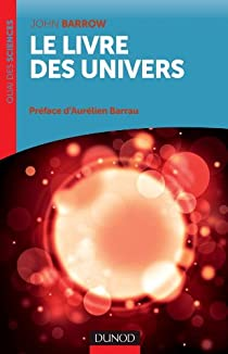Le livre des univers par Barrow