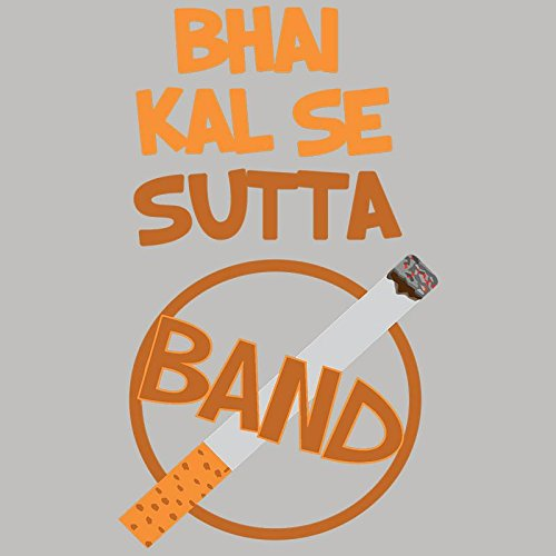 5b0b27ed3 Bhai kal se sutta band funny quote desi Printed Round Neck Graphic 100%  cotton stylish tshirt for men  Amazon.in  Clothing   Accessories