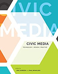 Civic Media: Technology, Design, Practice (MIT Press)