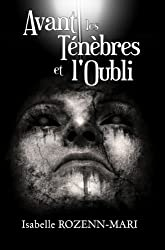 Avant les Ténèbres et l'Oubli: Suspense (L'Héritages des Damnés t. 2)