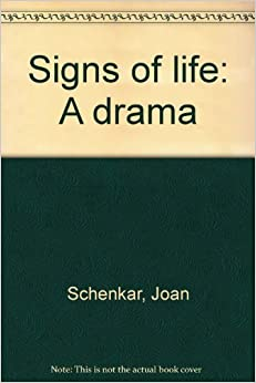 Book Signs of life: A drama