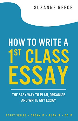 Essay On Business How To Write A St Class Essay The Easy Way To Plan Organise And Proposal Essay Outline also English As A World Language Essay Amazoncom How To Write A St Class Essay The Easy Way To Plan  Essays With Thesis Statements