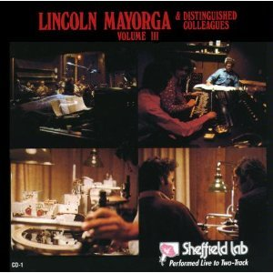 Lincoln Mayorga & Distinguished Colleagues Vol 3 by Sheffield Lab