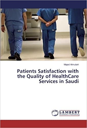 Book Patients Satisfaction with the Quality of HealthCare Services in Saudi