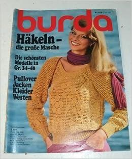 Burda Häkeln Die Großen Maschen Heft E 481 Pullover Jacken