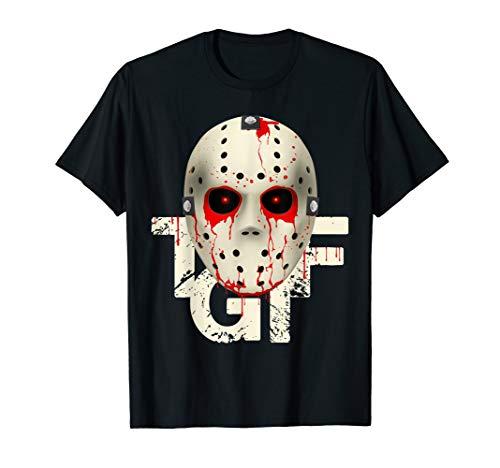 T-G-I-F Hockey Mask Halloween costume T-Shirt Tee -