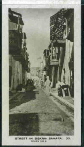 (Street in Biskra, Sahara 1926 Pattreiouex Cigarettes Natives and Scenes #30 (EX))