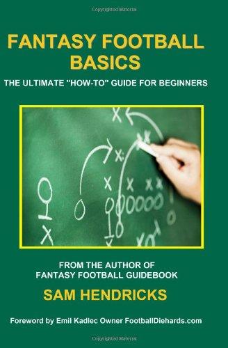Fantasy Football Basics: The Ultimate
