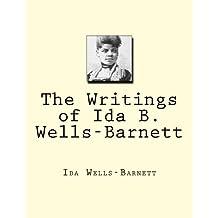 The Writings of Ida B. Wells-Barnett
