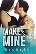Make You Mine (Second Chances Forever Book 3)