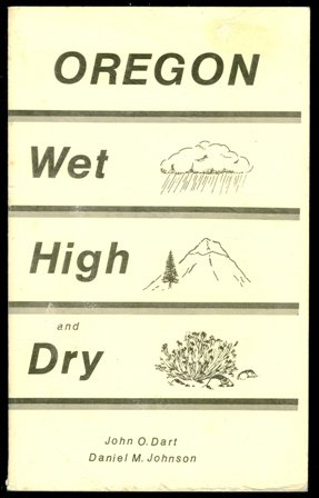 Oregon: Wet, High and Dry