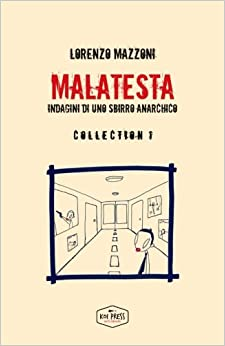 Malatesta: Indagini di uno sbirro anarchico - Collection 1