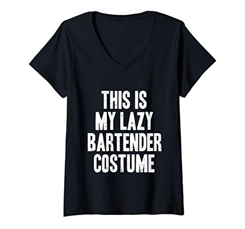 Womens This is my lazy Bartender costume halloween gift V-Neck T-Shirt