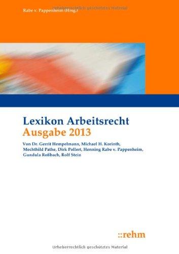 Lexikon Arbeitsrecht 2013