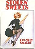 Stolen Sweets, Francis Smilby, 0872237060