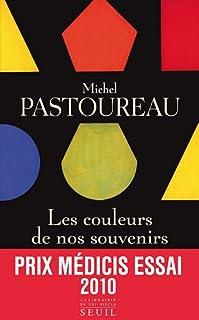 Les couleurs de nos souvenirs, Pastoureau, Michel