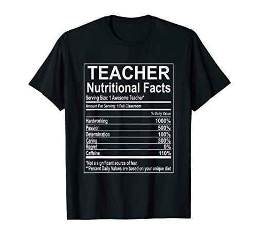 (School Teacher Nutrition Facts Educator T-Shirt)