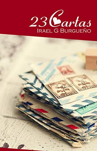 Amazon.com: 23 Cartas (Spanish Edition) eBook: Irael G ...