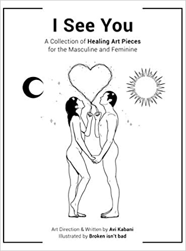 Amazon com: I See You: A Collection of Healing Art Pieces