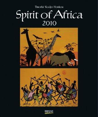 Spirit of Africa 2010: Kunst Art Kalender