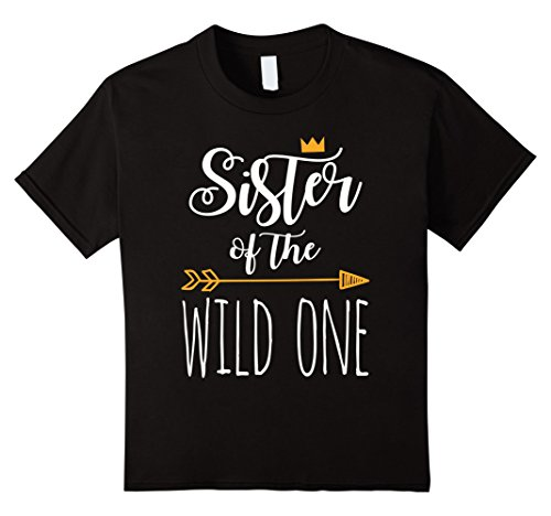 Kids Sister Of The Wild One Cute 1st Birthday Funny Shirt 6 Black -