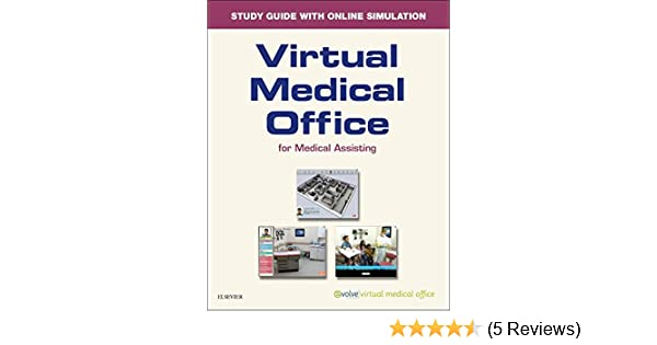 Virtual Medical Office for Medical Assisting Workbook