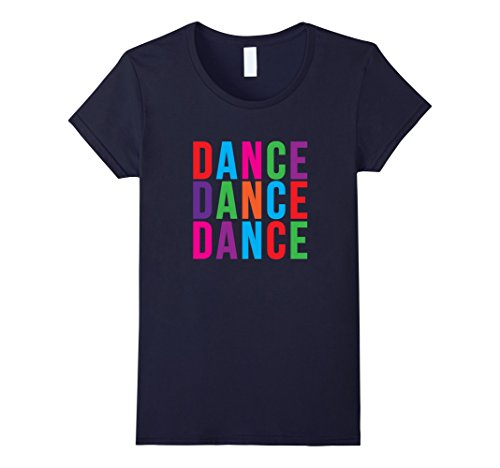 Womens Dance Colorful Type Jazz Ballet Apparel Gift T-Shirt Small (Dance Moms Jazz Costumes)