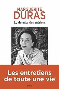 Le dernier des métiers par Marguerite Duras