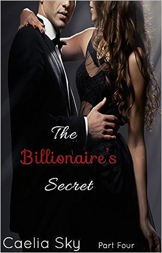 The Billionaires Secret: Part Four