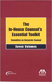 In-House Counsel's Essential Toolkit