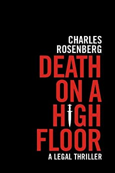 Death on a High Floor (The Robert Tarza Series Book 1) by [Rosenberg, Charles]