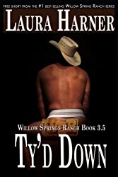 Ty'd Down (Willow Springs Ranch Series)