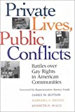img - for Private Lives Public Conflicts Paperback Edition by James W. Button (1997-02-10) book / textbook / text book
